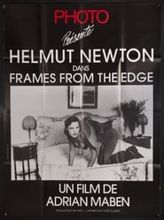 Helmut Newton: Frames from the Edge (2016)