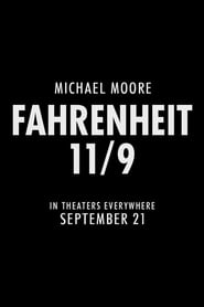 Fahrenheit 11/9 Streaming complet VF