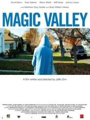 Magic Valley (2011)