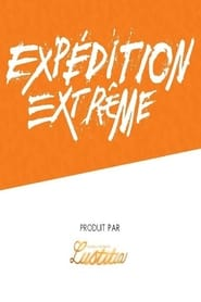Expédition extrême streaming vf poster