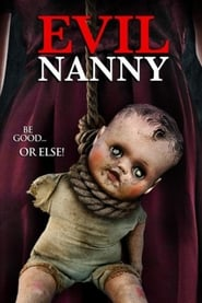 Evil Nanny free movie