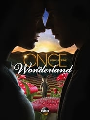 Once Upon a Time in Wonderland en streaming