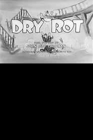 Dry Rot Watch and Download Free Movie in HD Streaming