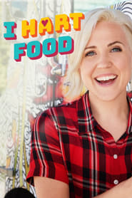 I Hart Food streaming vf poster