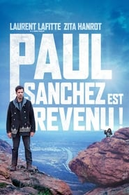 Film Paul Sanchez est revenu ! 2018 en Streaming VF