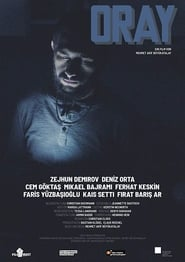 Watch Oray (2019)