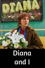 Diana and I Stream deutsch