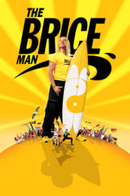 The Brice Man 2005