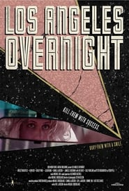 Los Angeles Overnight (2018) 720p WEB-DL 800MB Ganool