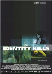 Identity Kills