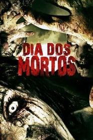 Dia dos Mortos (2008) Dublado Online