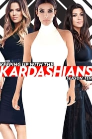 Keeping Up with the Kardashians saison 10 streaming vf