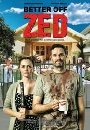 Watch Better Off Zed (2018)