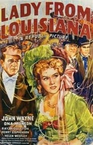 Lady from Louisiana Film in Streaming Completo in Italiano