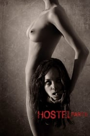 Hostel: Part II Watch and get Download Hostel: Part II in HD Streaming