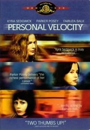 Personal Velocity: Three Portraits Watch and get Download Personal Velocity: Three Portraits in HD Streaming