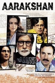 Watch Aarakshan (2011)