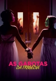 As Garotas Da Tragédia (2018) Blu-Ray 1080p Download Torrent Dub e Leg
