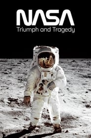 NASA: Triumph and Tragedy (2009)