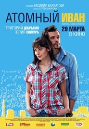 Atomnyy Ivan film streaming