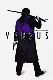 VERSUS -ヴァーサス- Full Movie