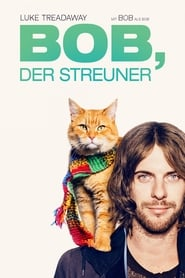 Bob, der Streuner Full Movie