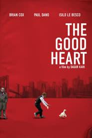 The Good Heart (2009) Netflix HD 1080p