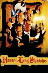 House of the Long Shadows Netflix HD 1080p