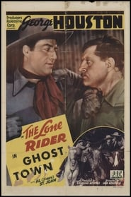 The Lone Rider in Ghost Town Film in Streaming Completo in Italiano