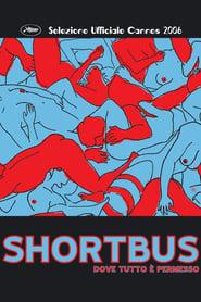 Shortbus - Dove tutto è permesso (2006)