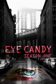 Eye Candy saison 1 streaming vf