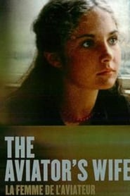 The Aviator's Wife Watch and get Download The Aviator's Wife in HD Streaming