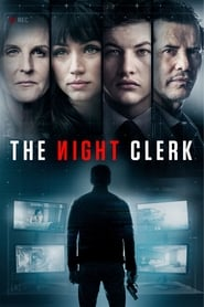 The Night Clerk 2020 Online Subtitrat