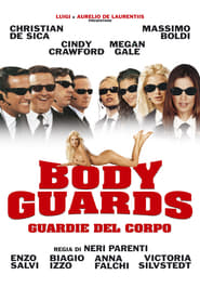 Bodyguards - Guardie del corpo Poster