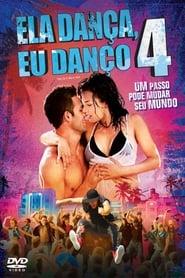 Ela Dança, Eu Danço 4 Dublado Online