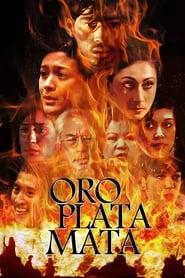 Oro, Plata, Mata Netflix HD 1080p