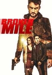 Watch Broken Mile (2017) Online Free