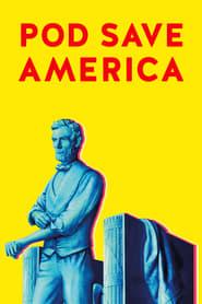 Pod Save America (2018)