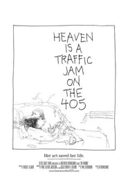 Watch Heaven Is a Traffic Jam on the 405 (2015)