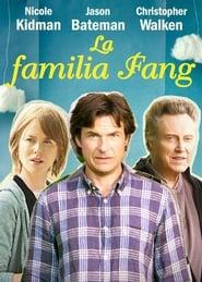 Ver La familia Fang Pelicula Online
