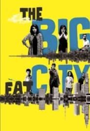 The Big Fat City