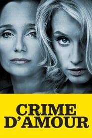 Crime d'amour (2010) Netflix HD 1080p