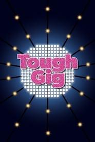 Tough Gig (2009)