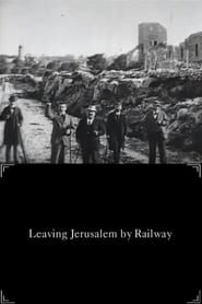 Leaving Jerusalem by Railway