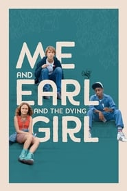 Me and Earl and the Dying Girl ()