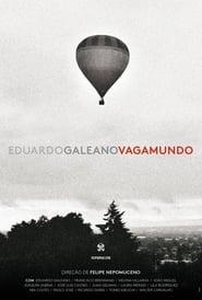 Eduardo Galeano Vagamundo (2018)