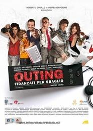 Outing - Fidanzati per sbaglio affisch