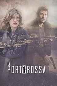 serie La Porta Rossa: Saison 1 streaming