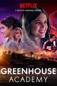serien Greenhouse Academy deutsch stream