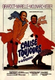 Cause toujours... tu m'intéresses se film streaming